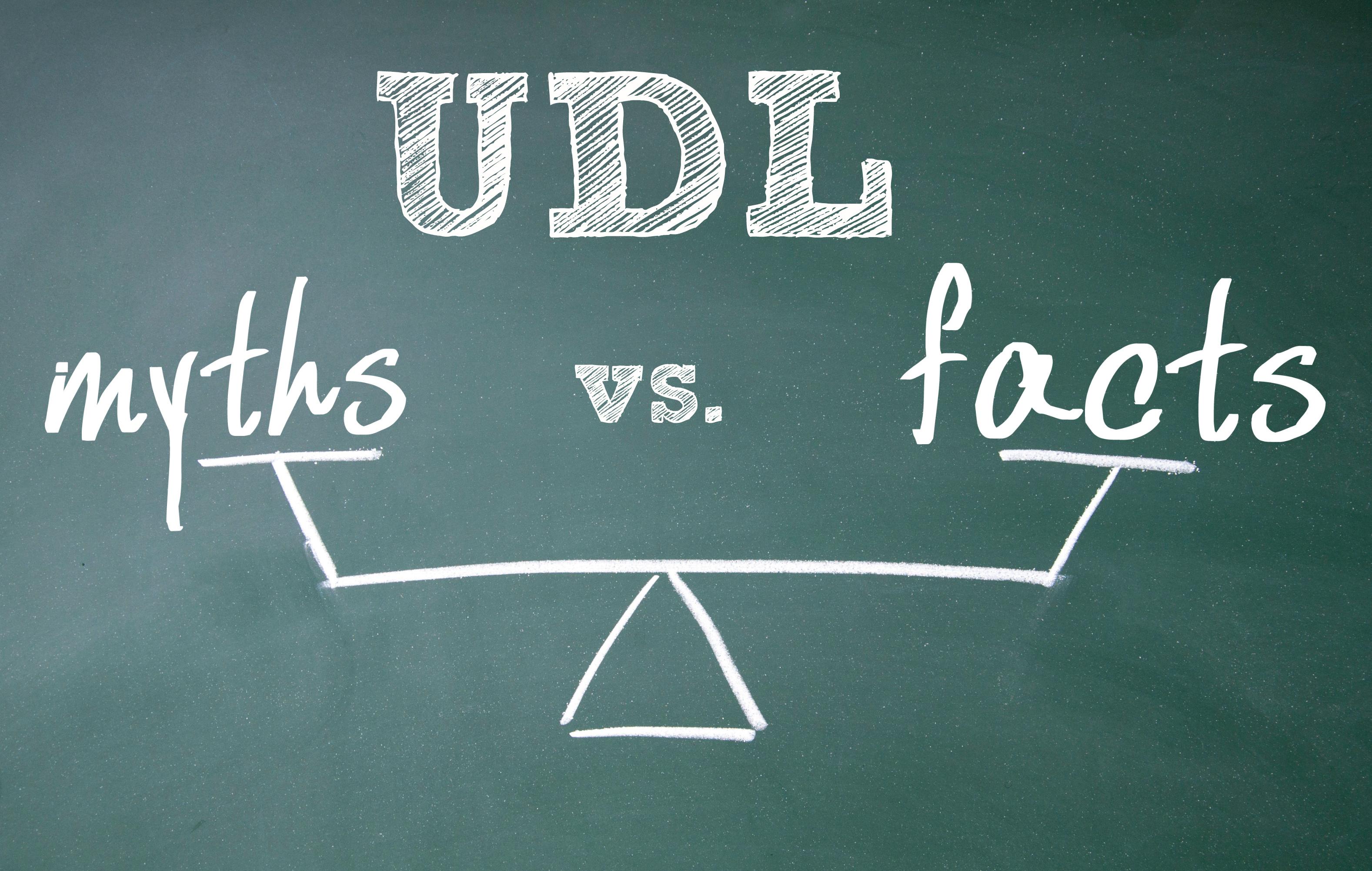 UDL myths vs. facts