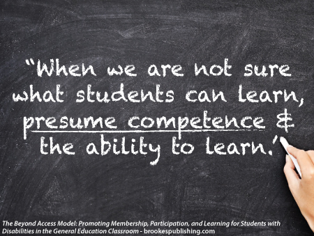 presume competence and the ability to learn