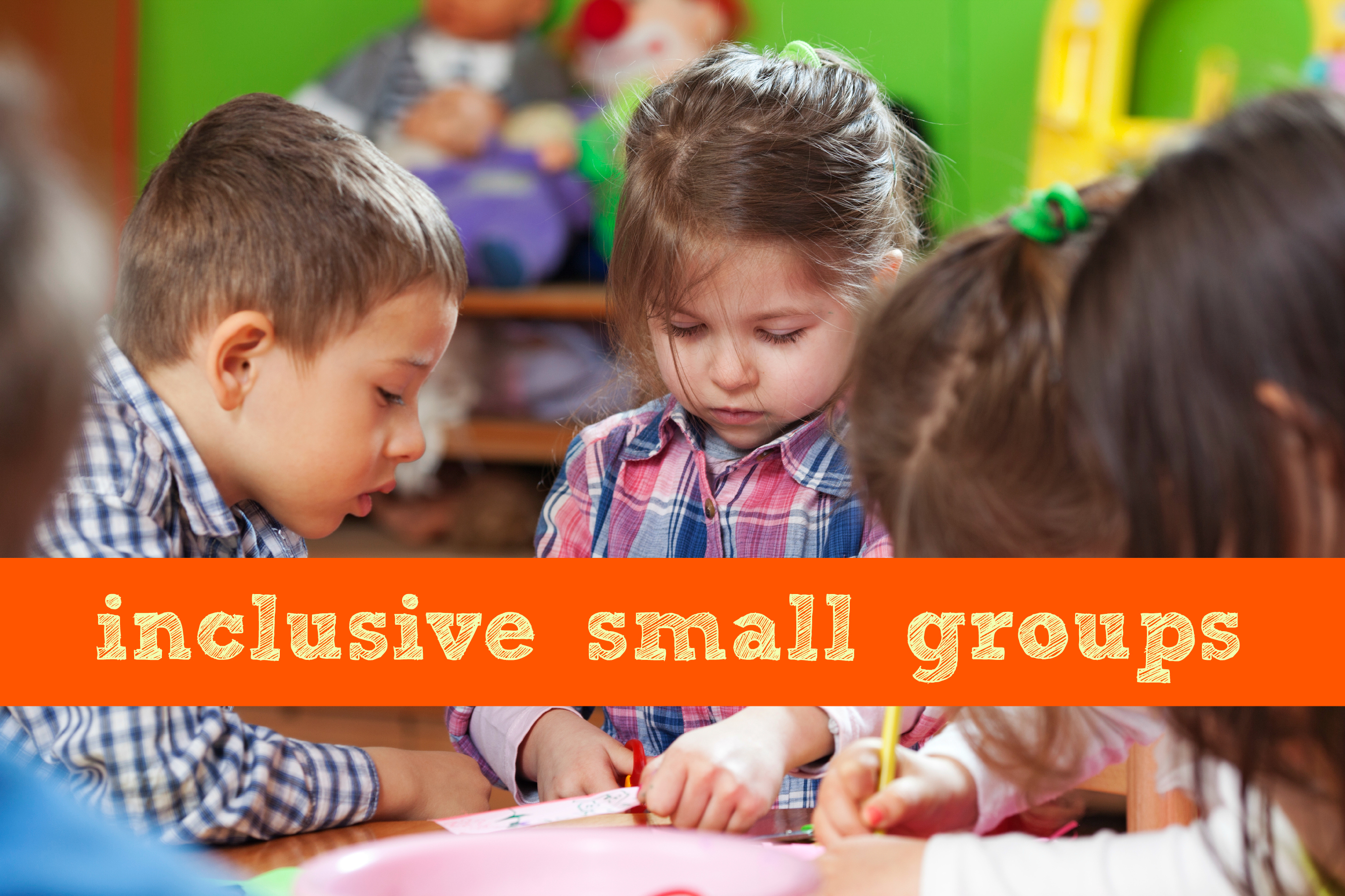 inclusive small groups