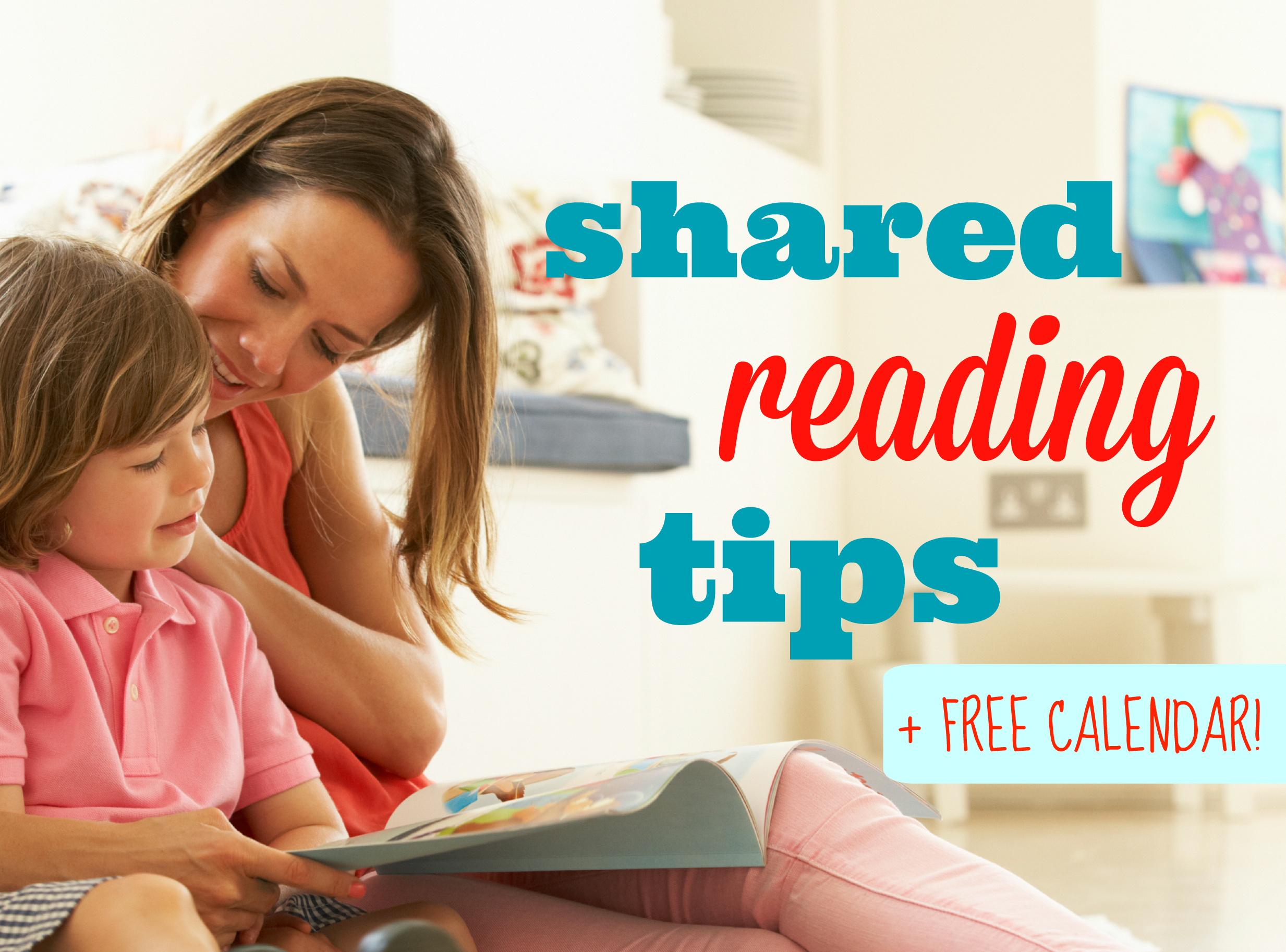 shared reading tips and free calendar
