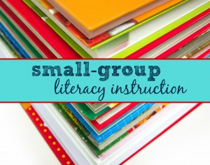 small-group literacy instruction