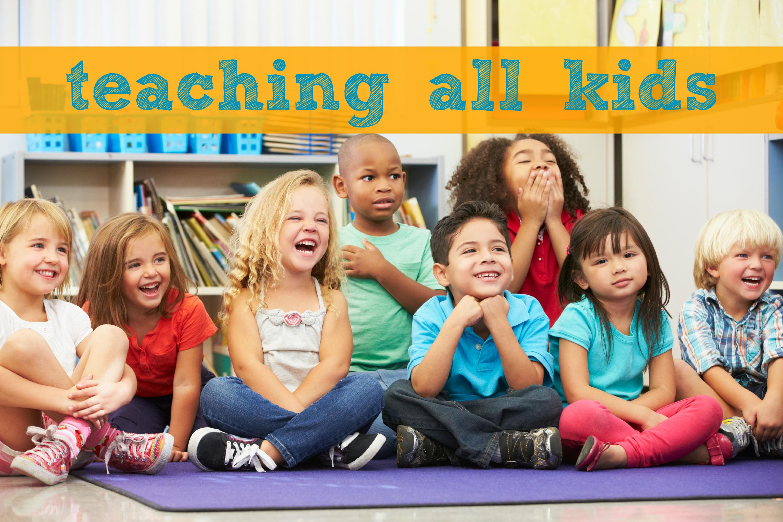 teaching all kids