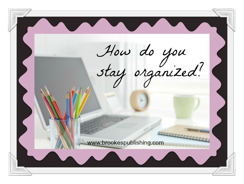 how do you stay organized