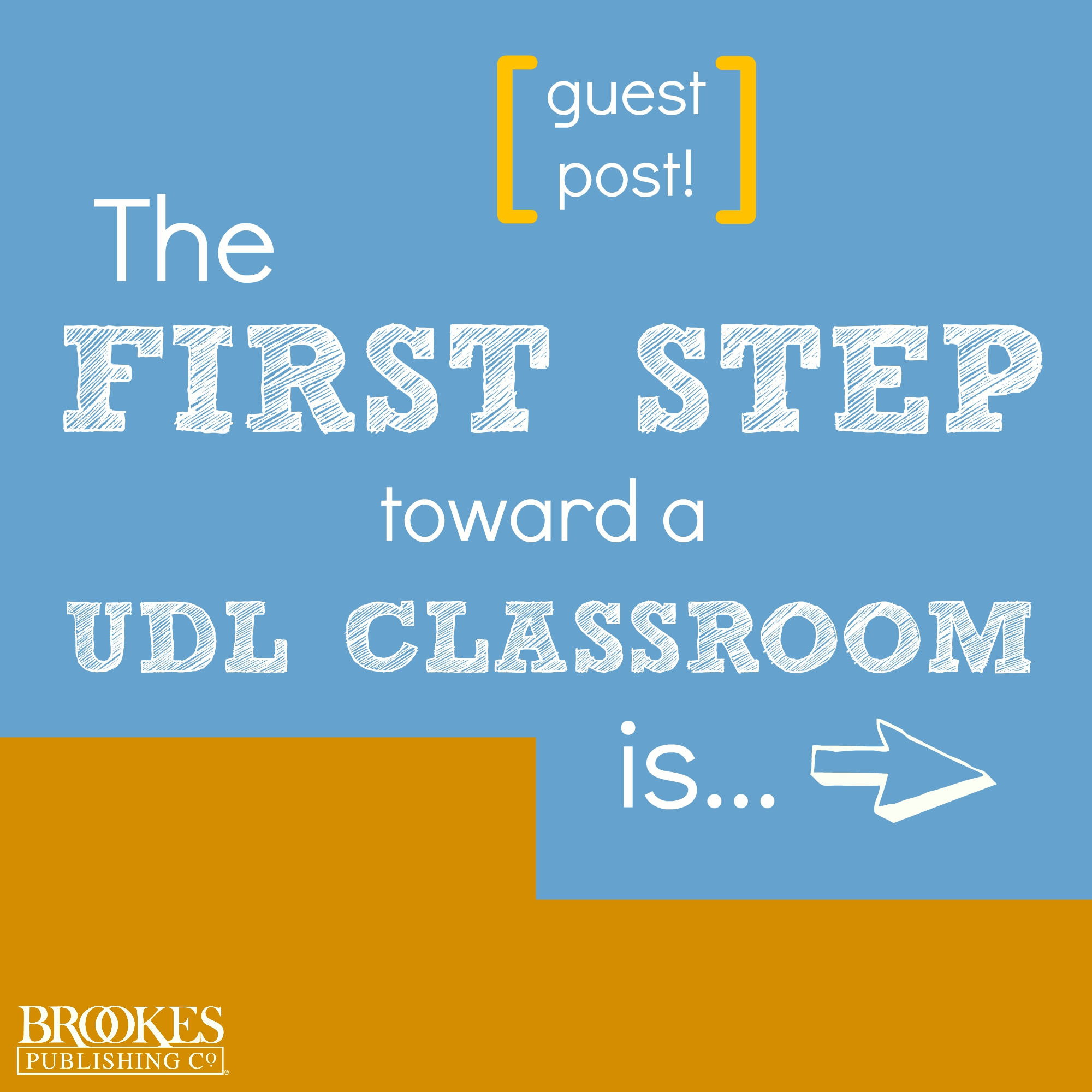 first step toward a UDL classroom