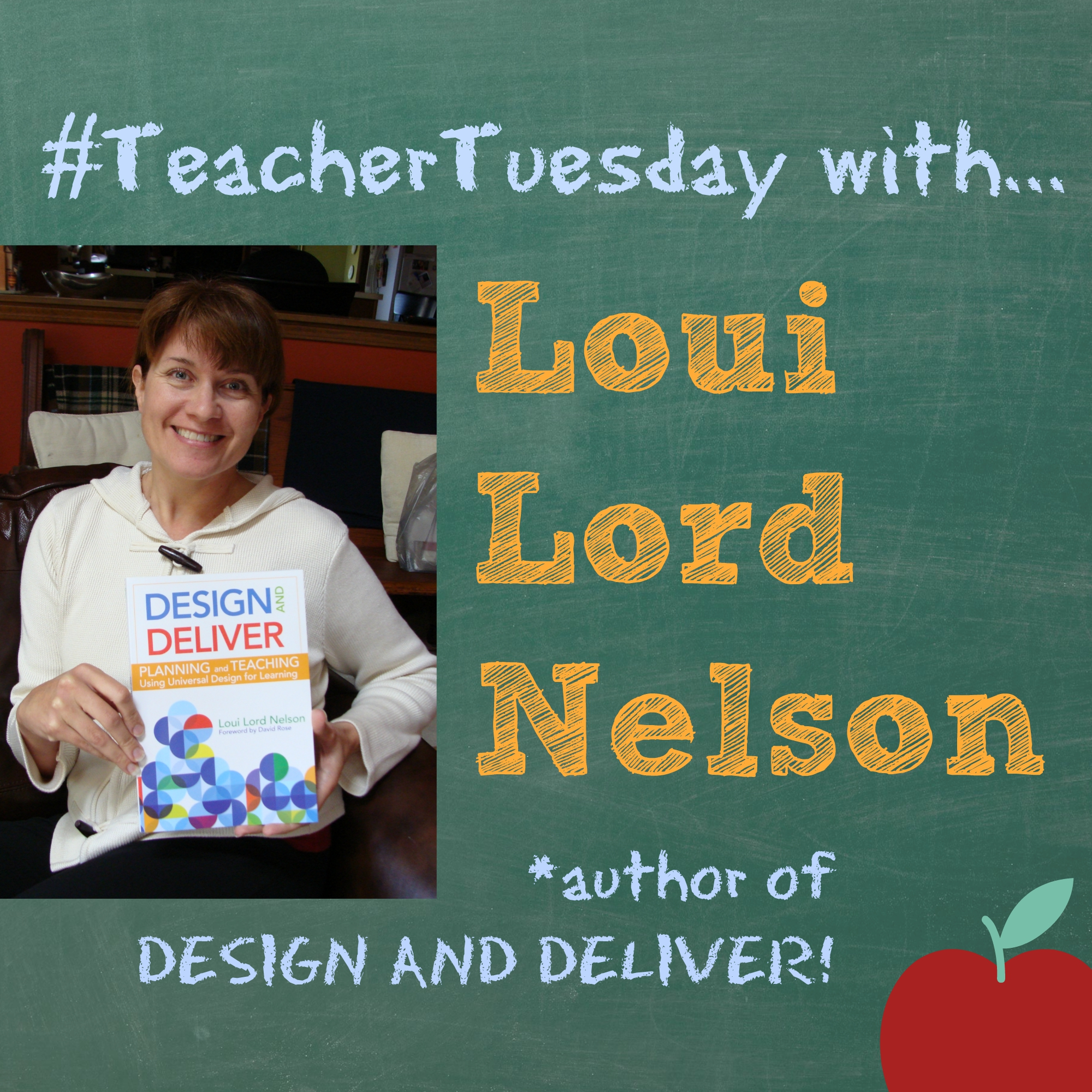 loui lord nelson teacher tuesday design and deliver