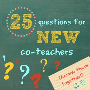 questions for new co-teachers