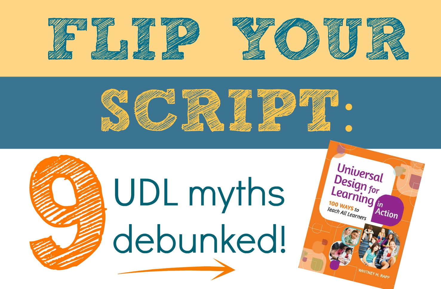 flip your script UDL myths debunked