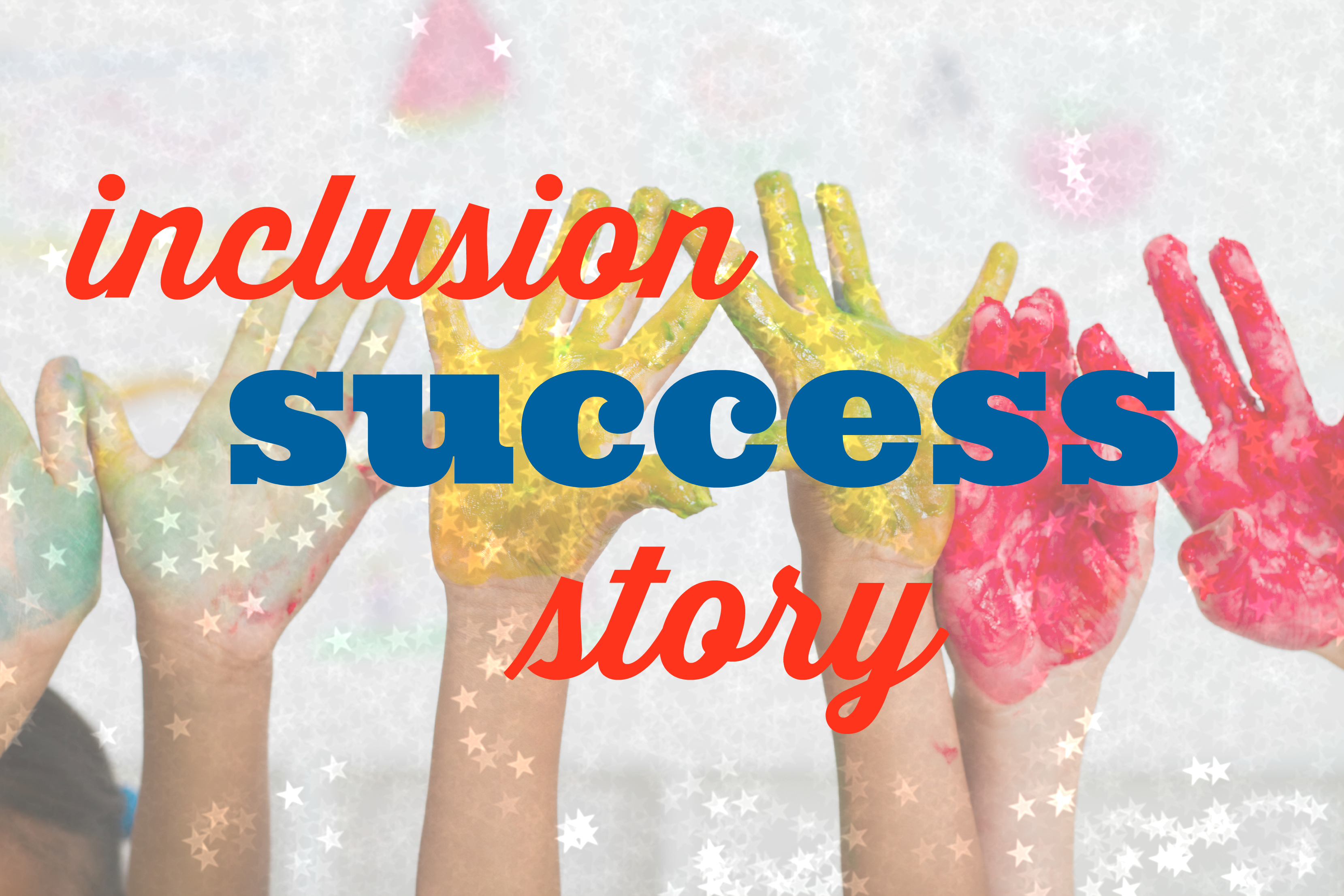 inclusion success story