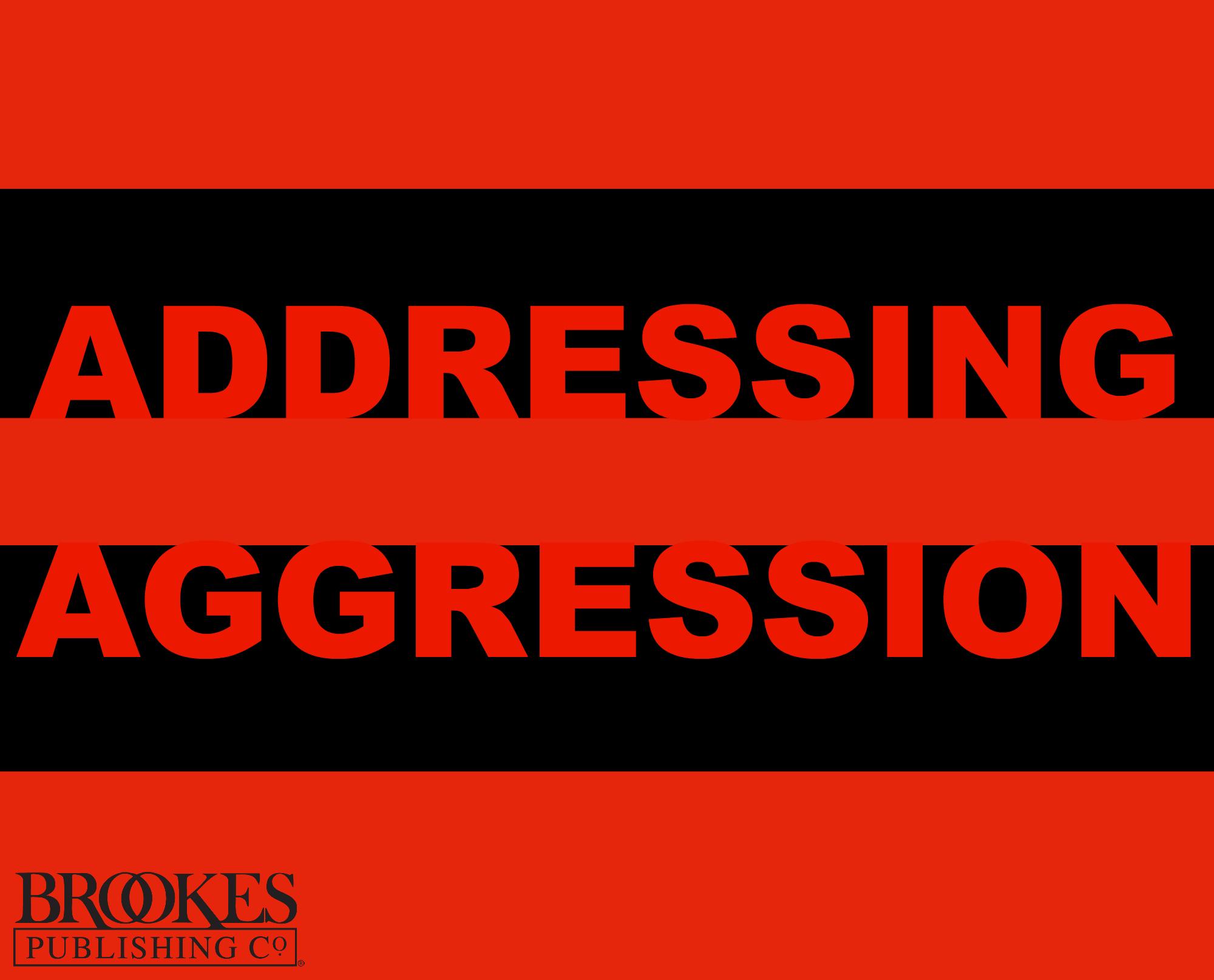 addressing aggression