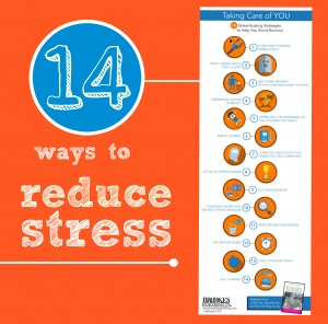 taking care of you ways to reduce stress