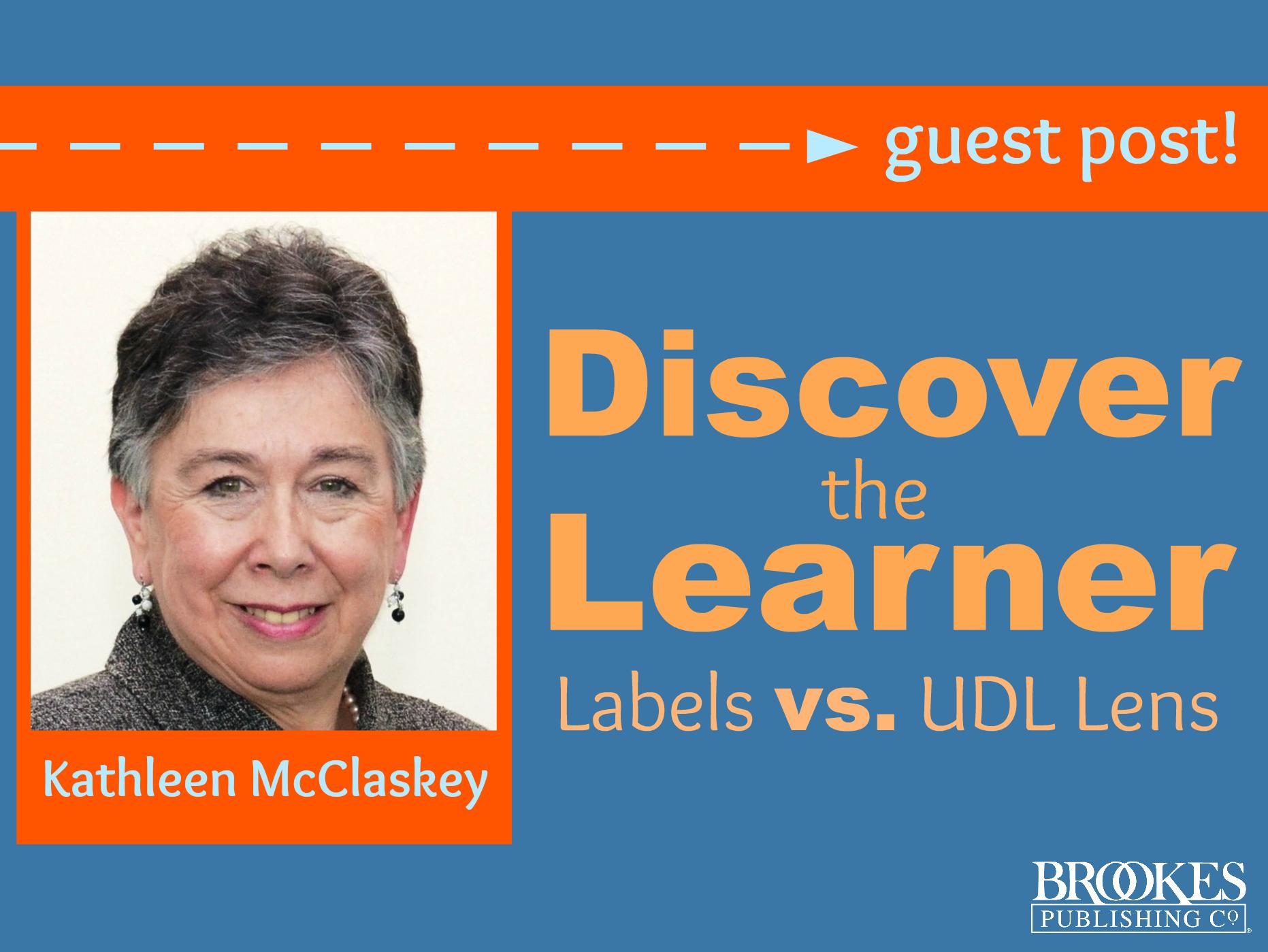 Discover the Learner: Labels vs. UDL Lens
