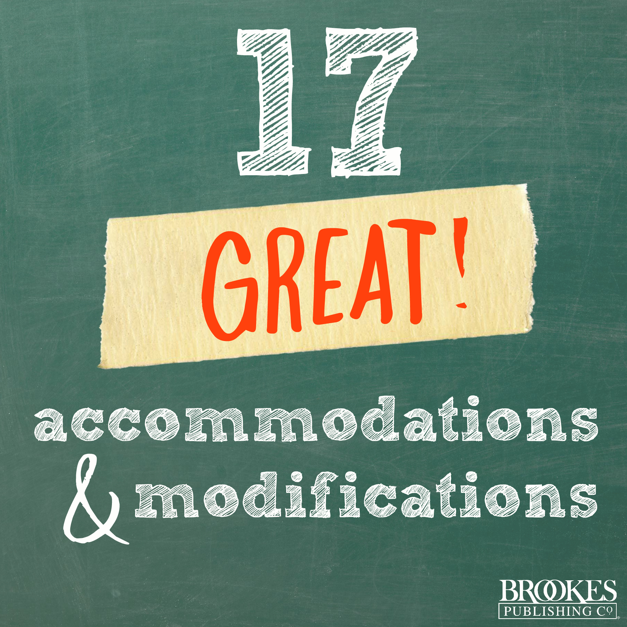 17 Great Accommodations & Modifications