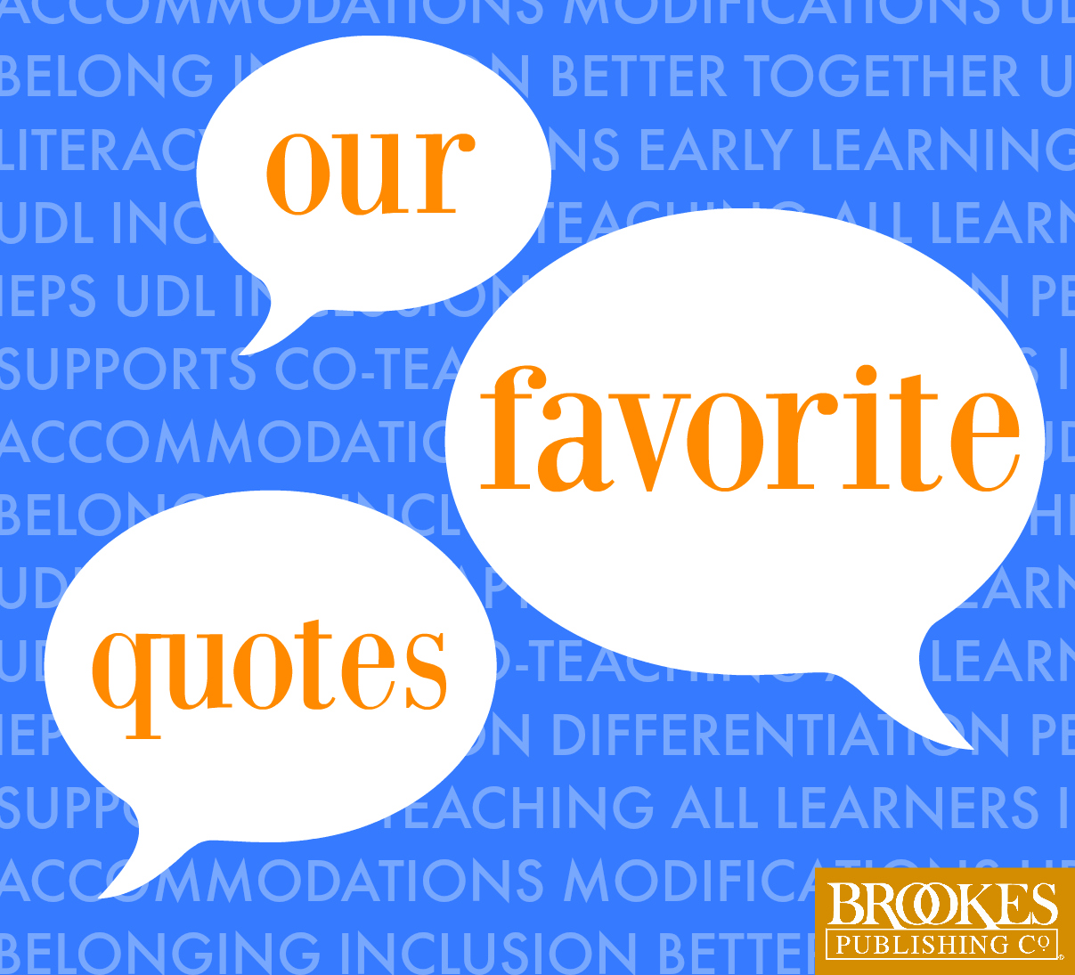 Brookes Publishing favorite quotes inclusion