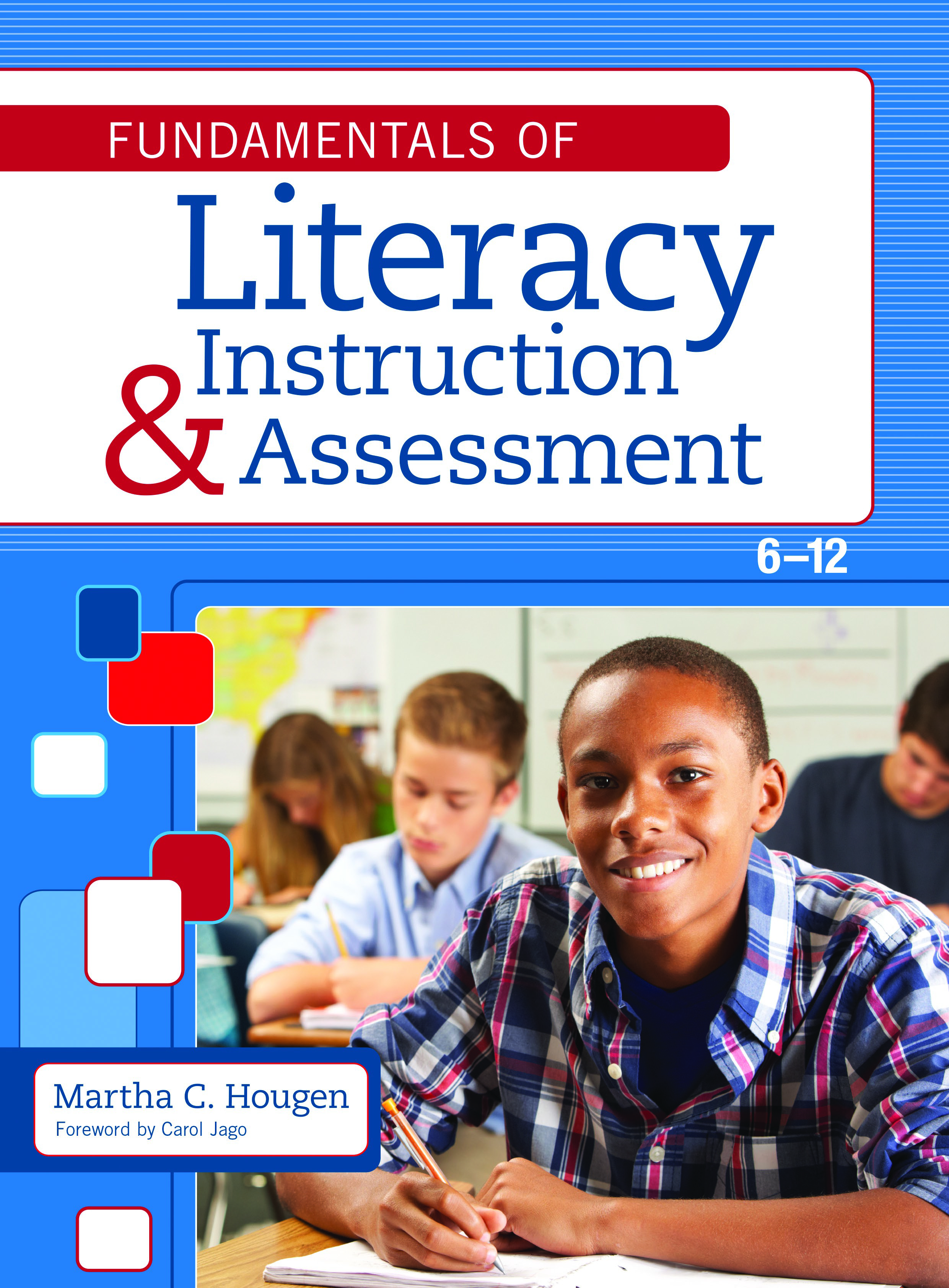 literacy instruction assessment Martha Hougen