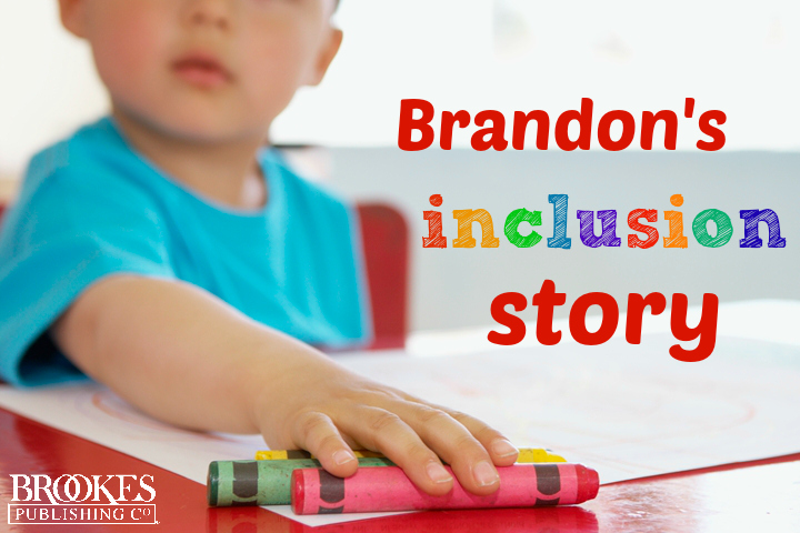 Brandon's Story: How Preschool Inclusion Helped One Young Learner with Autism
