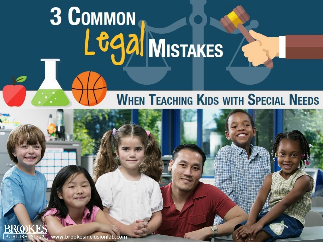 3 Common Legal Mistakes When Teaching Kids with Special Needs