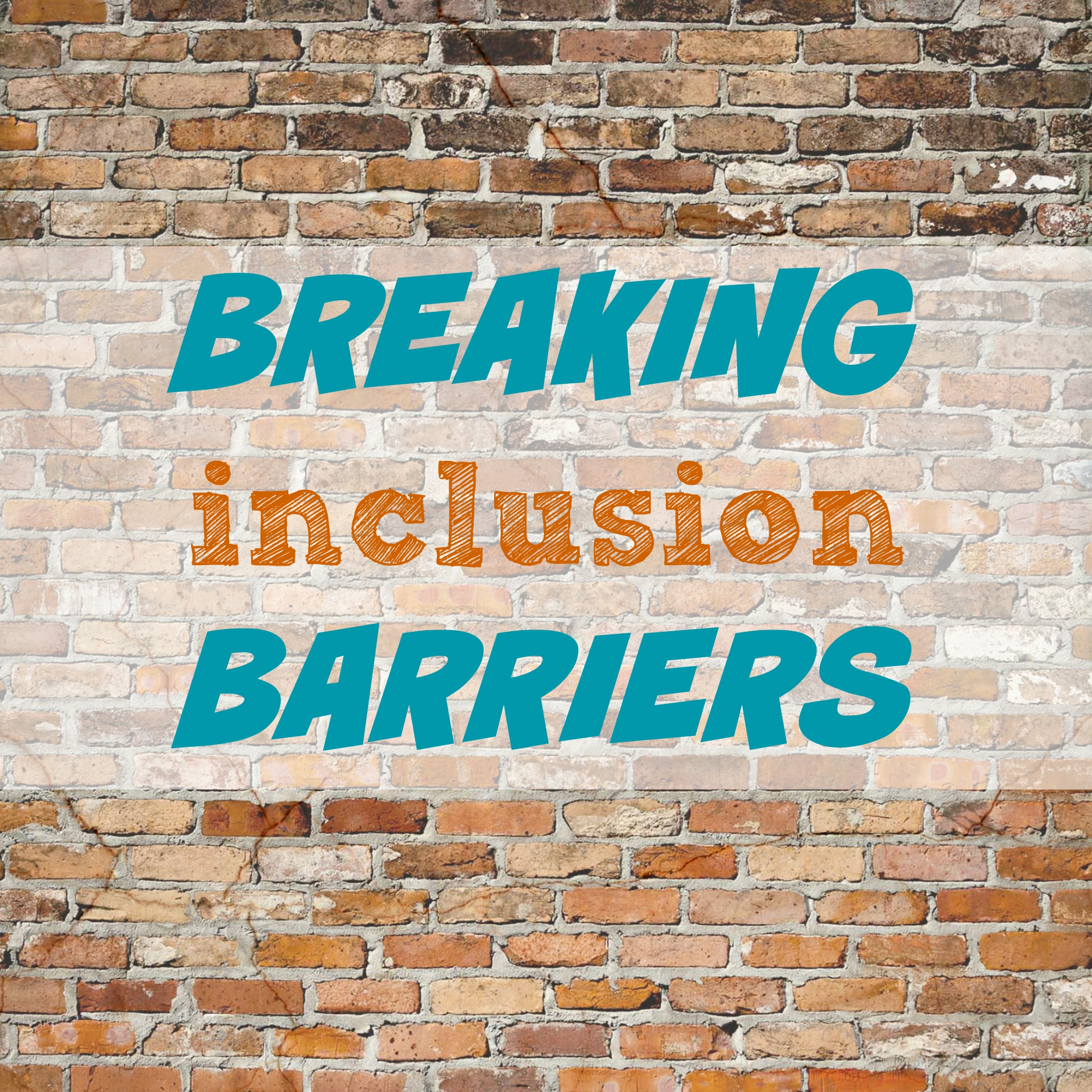 6 Barriers to Inclusion (and How to Break Them Down!)