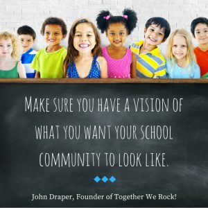 vision for school community quote John Draper