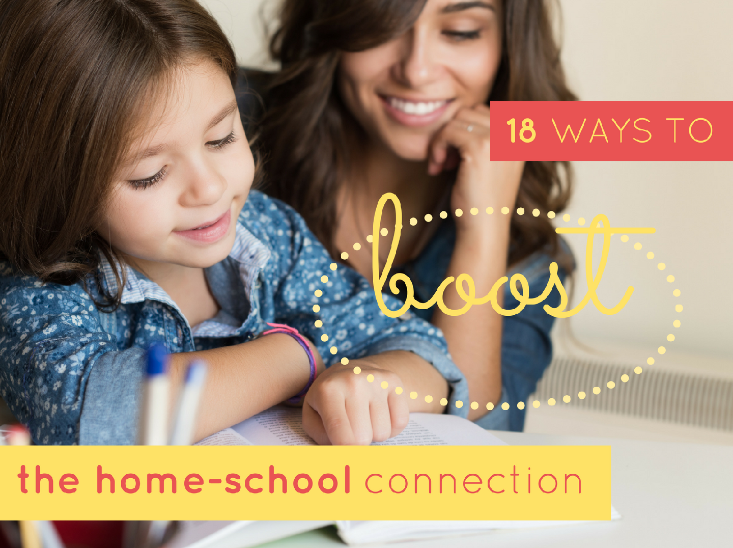 18 ways to boost the home-school connection