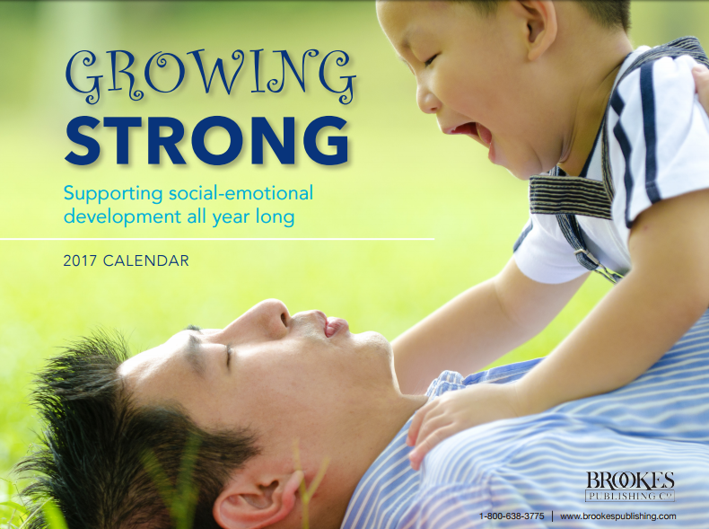 growing strong social emotional development calendar Brookes Publishing 2017
