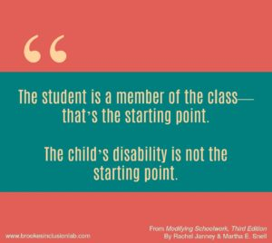 The student is a member of the class--that's the starting point. The child's disability is not the starting point.