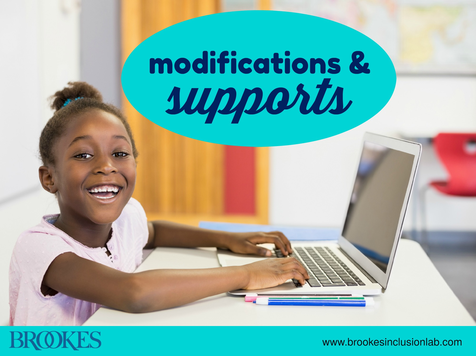 Modifications and Supports